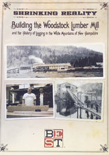 Load image into Gallery viewer, Shrinking Reality: Building the Woodstock Lumber Mill