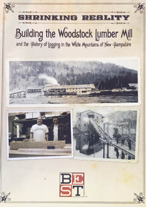 Shrinking Reality: Building the Woodstock Lumber Mill