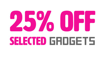 25% Off Selected Gadgets