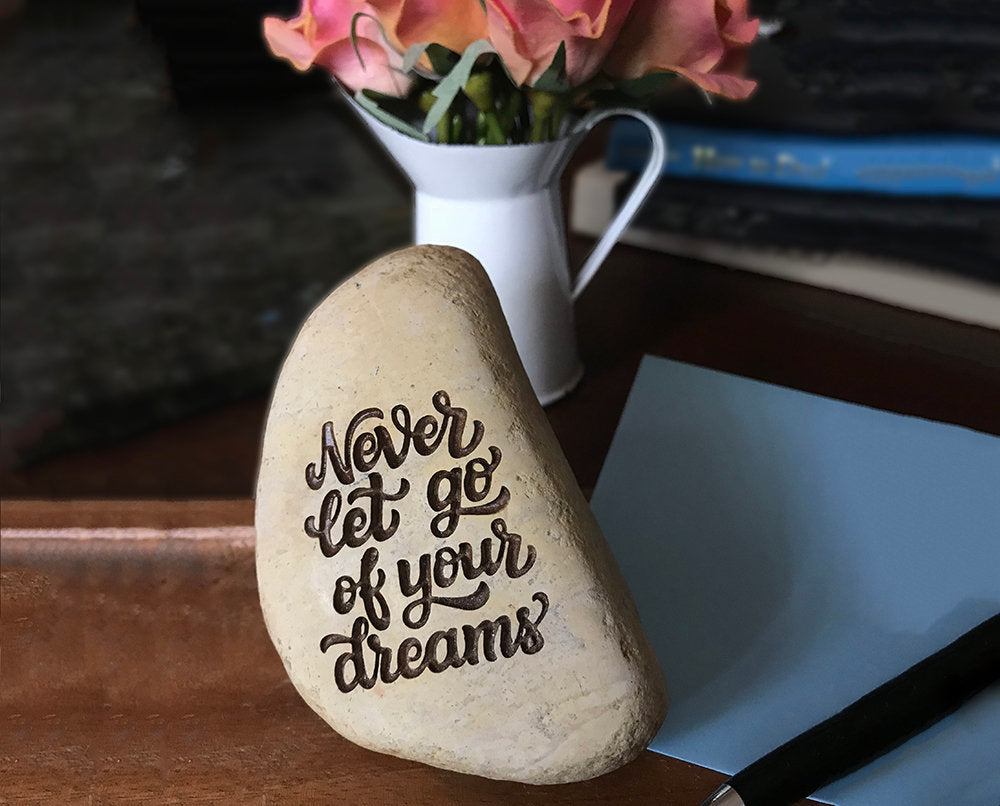 Never Let Go of Your Dreams Paperweight - Engraved Stone Paperweight - Dream Gift - Engraved Stone - Dream - Inspirational Stone - God Rocks