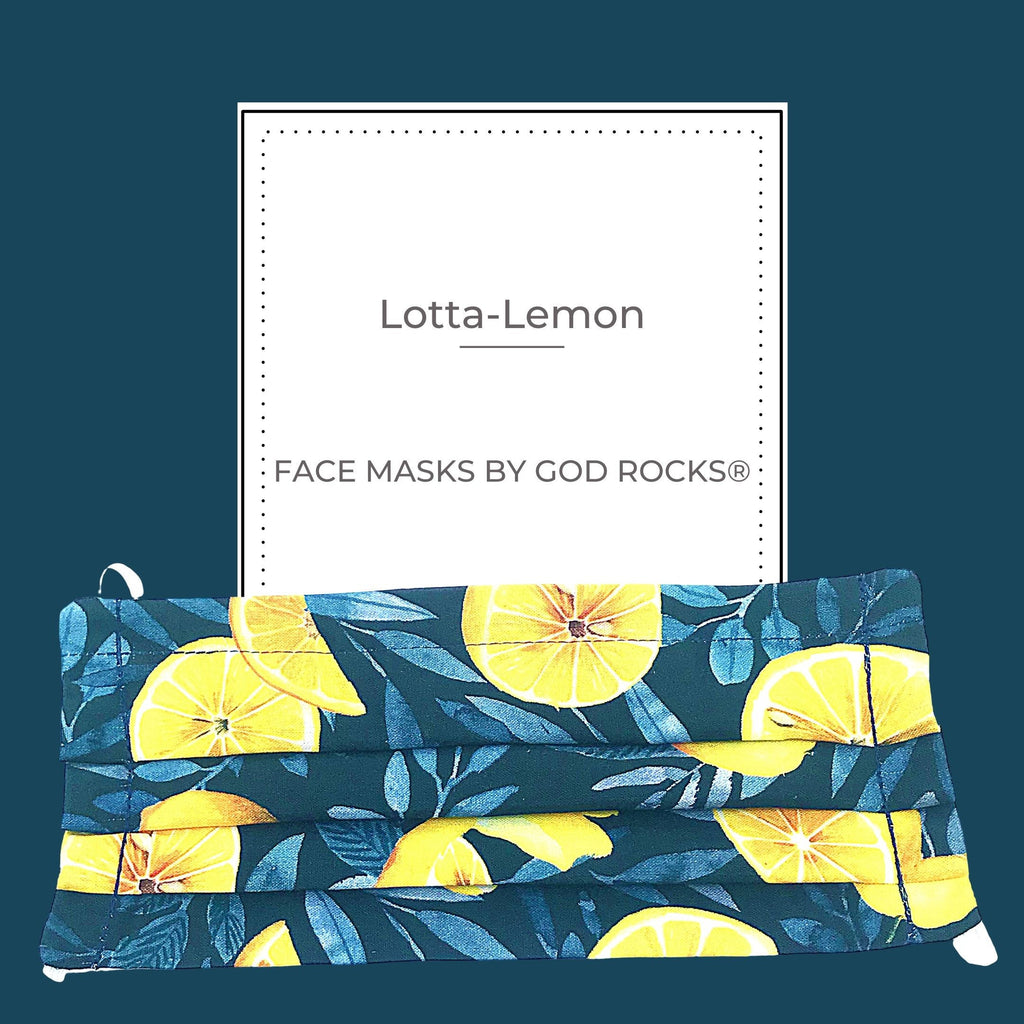 When Life Gives You Lemons Face Mask | Fitted-3 Ply-100% Cotton-Adjustable Nose Wire-Interior Filter Pocket-Adjustable Straps