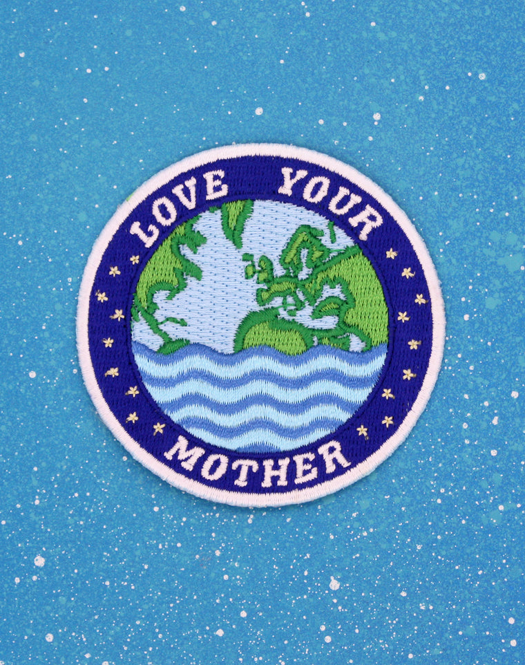 Love Your Mother Embroidered Iron on Patch