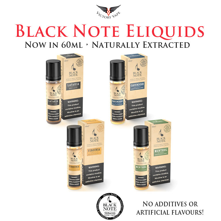Black Note Naturally extracted T O B A C C O Eliquids • Now in 60ml