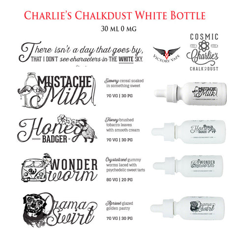 Charlie's Chalkdust • White Bottle Line • 30 ml or 60ml •0 mg