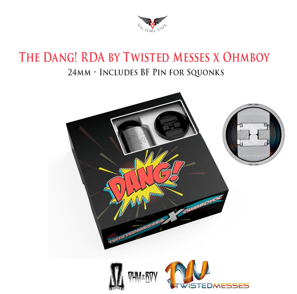 Dang! RDA by Twisted Messes and OhmboyOC • 24mm Includes Squonk Pin
