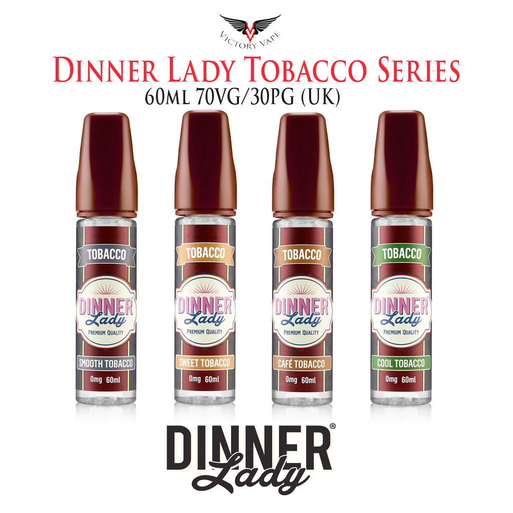 Dinner Lady Tobacco Series