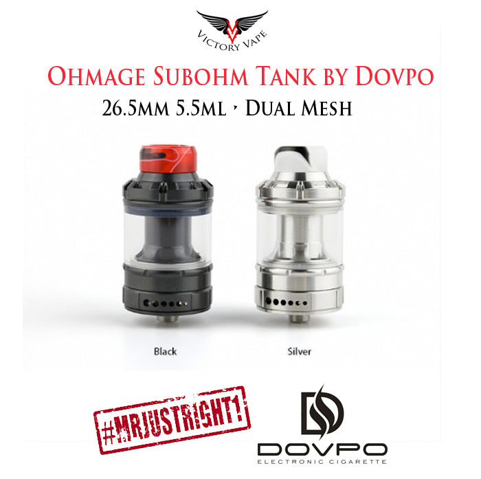DOVPO x Mr. JustRight1 • THE OHMAGE Subohm Tank • 26.5mm 5.5ml (dual mesh)