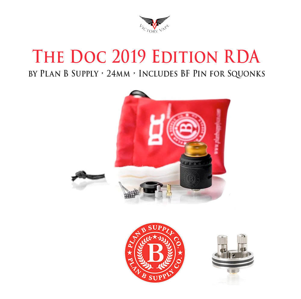 The Doc RDA 2019 Edition by Plan B Supply • 24mm (BF Pin Included)