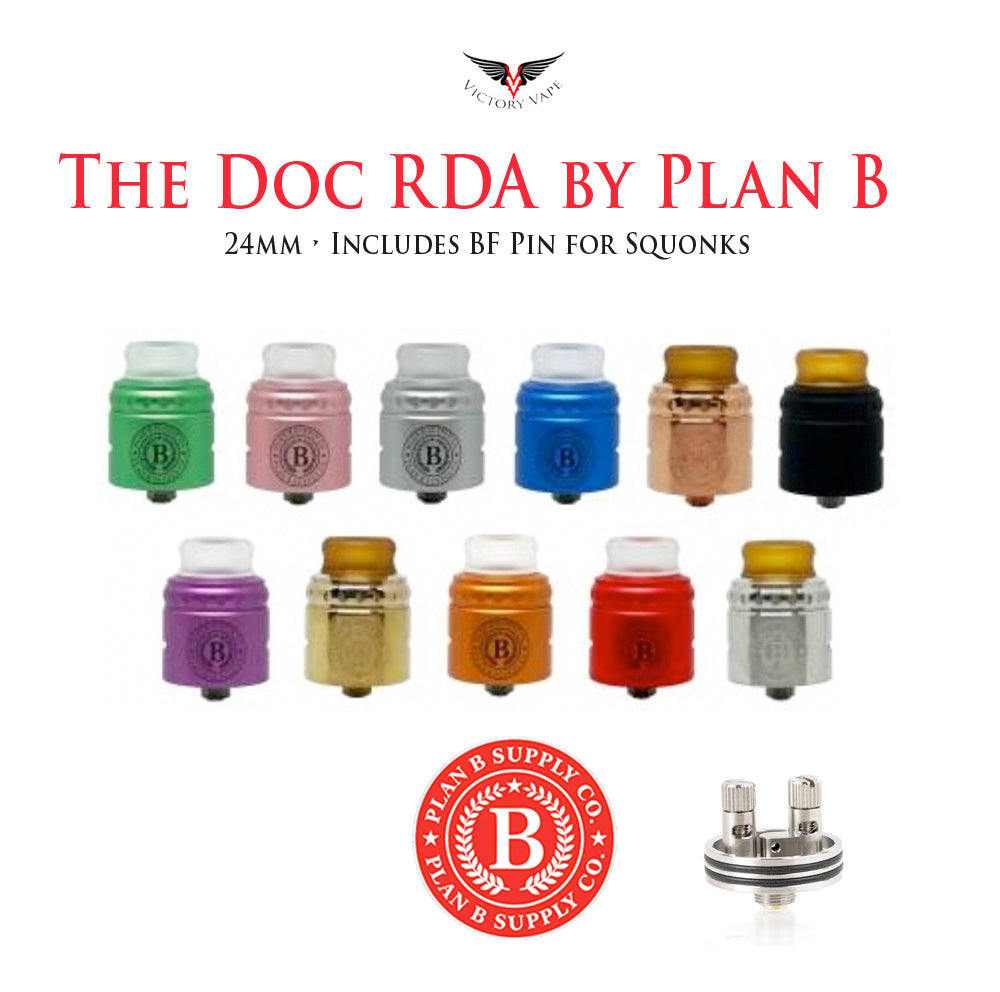 The Doc RDA by Plan B Supply • 24mm (BF Pin Included)