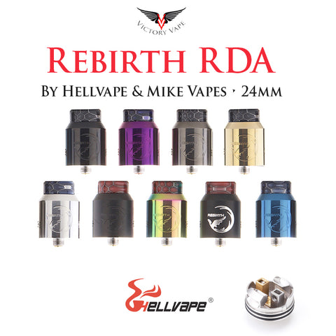 Rebirth RDA by Hellvape & Mike Vapes • 24mm