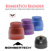 BomberTech Reloader Bottom Feeder Refiller (fits 60ml Chubby Gorilla Bottles)