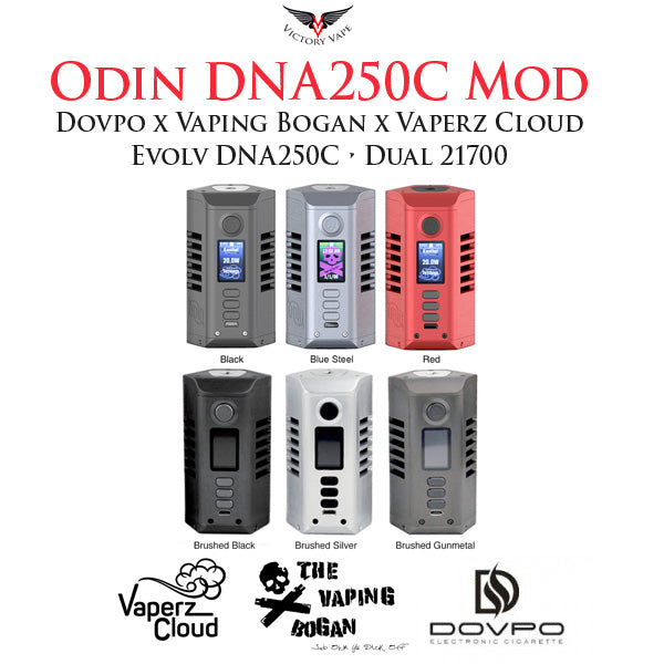 ODIN MOD • Vaperz Cloud x Dovpo x Vaping Bogan vv/vw DNA250C TC Mod • Evolve Chip