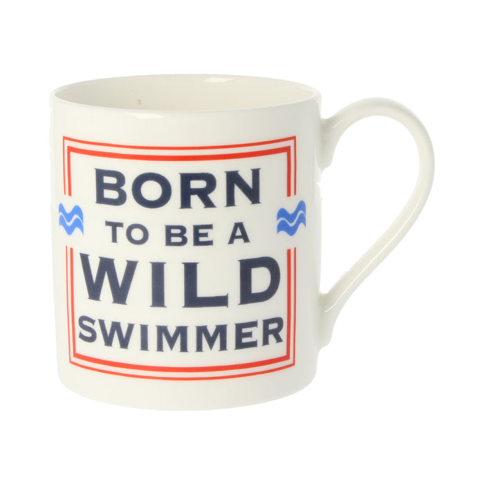 Born To Be A Wild Swimmer Mug