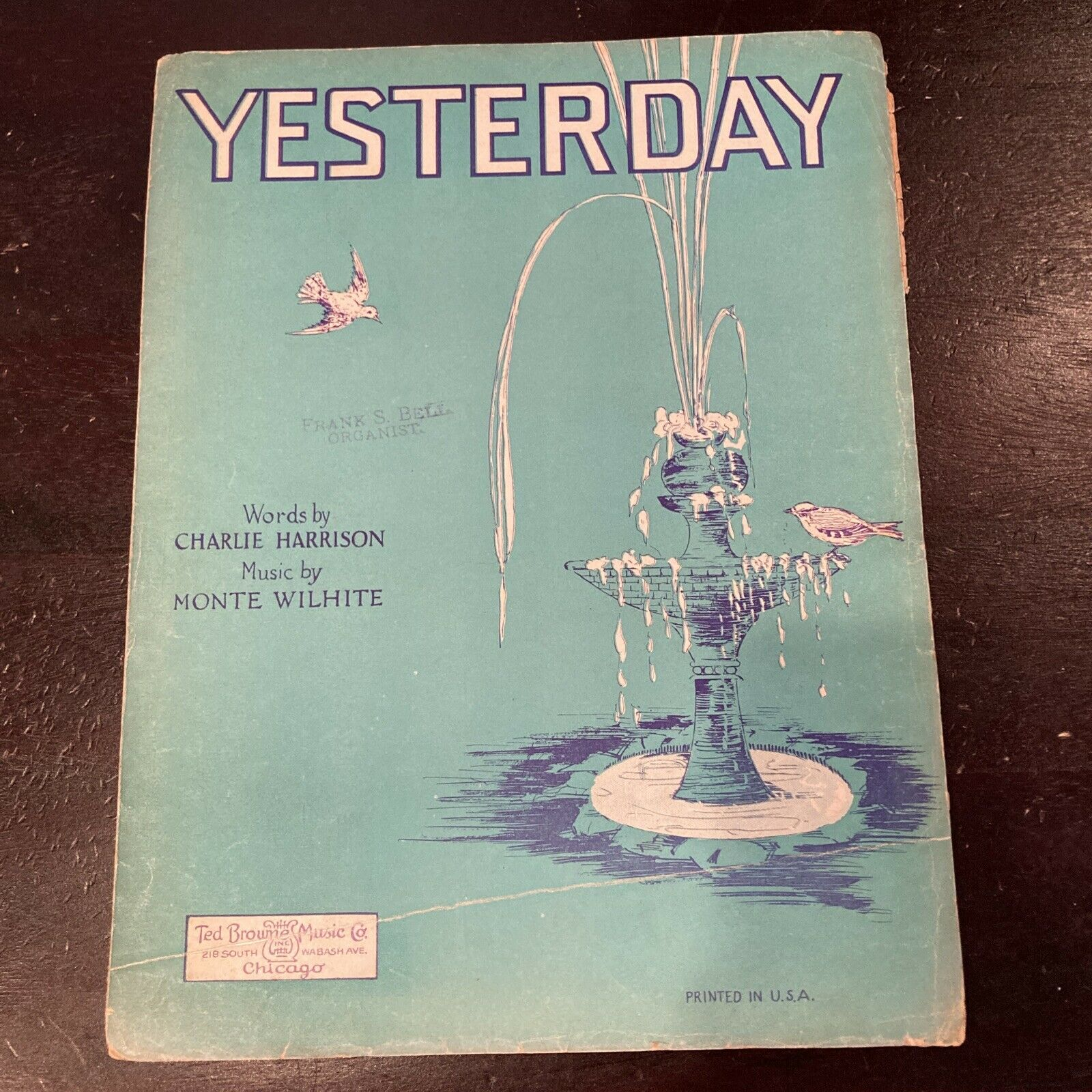 YESTERDAY by CHARLIE HARRISON & MONTE WILHITE (1926 SHEET MUSIC) Fox-trot