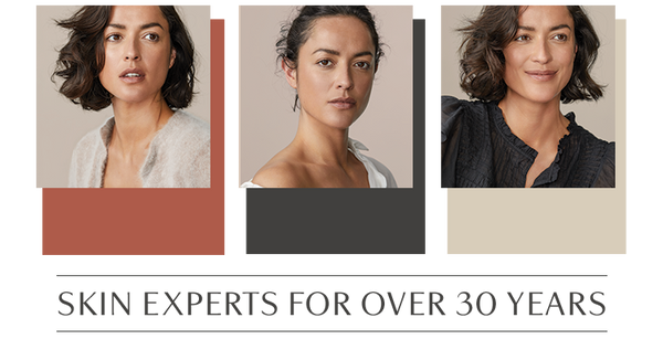 SKIN EXPERTS FOR OVER 30 YEARS