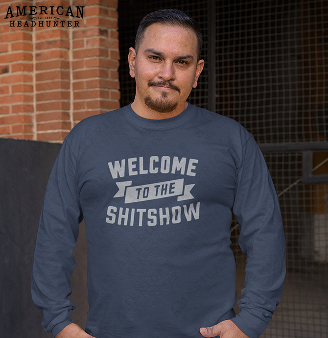 Welcome To The Shitshow Shirt