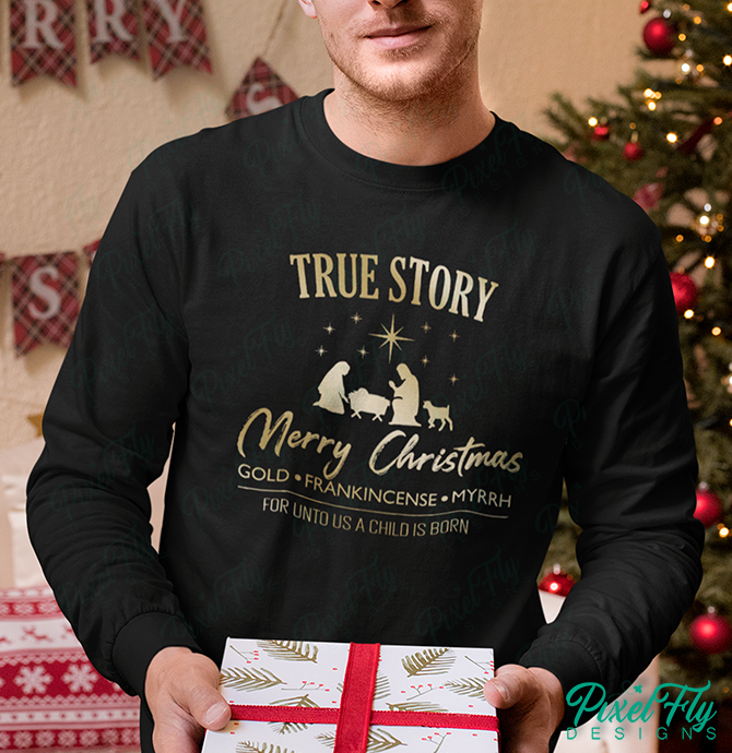 Long-Sleeve T-Shirt - True Story, Merry Christmas, Gold, Frankincense, Myrrh, For Unto Us A Child Born, color black, size small