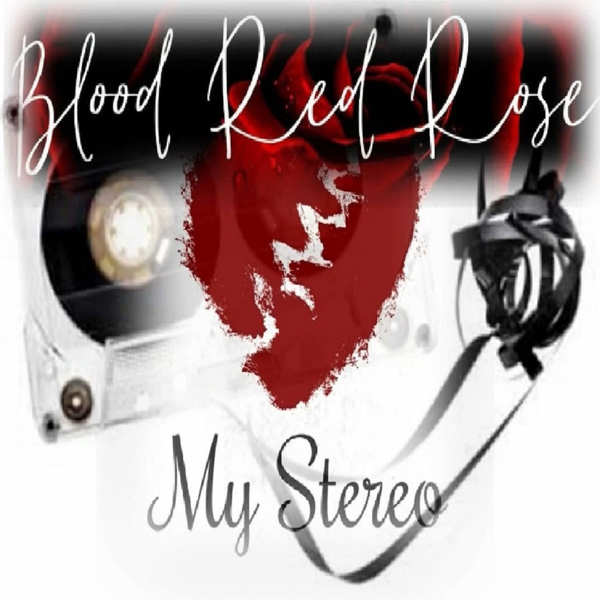 Blood Red Rose – 'My Stereo'