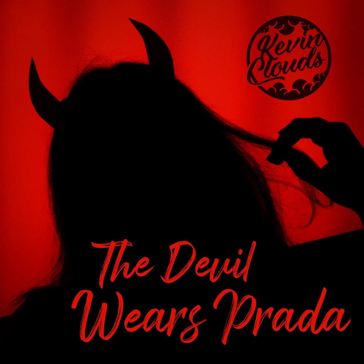 Kevin Clouds – 'The Devil Wears Prada'