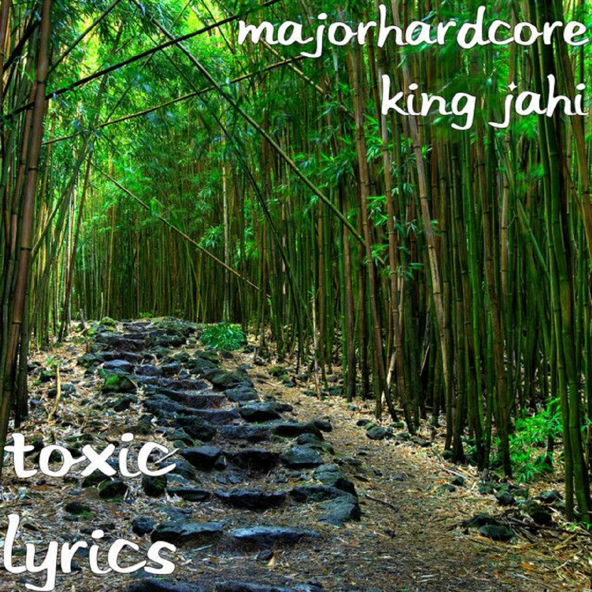 MajorHardcore – 'Toxic Lyrics'
