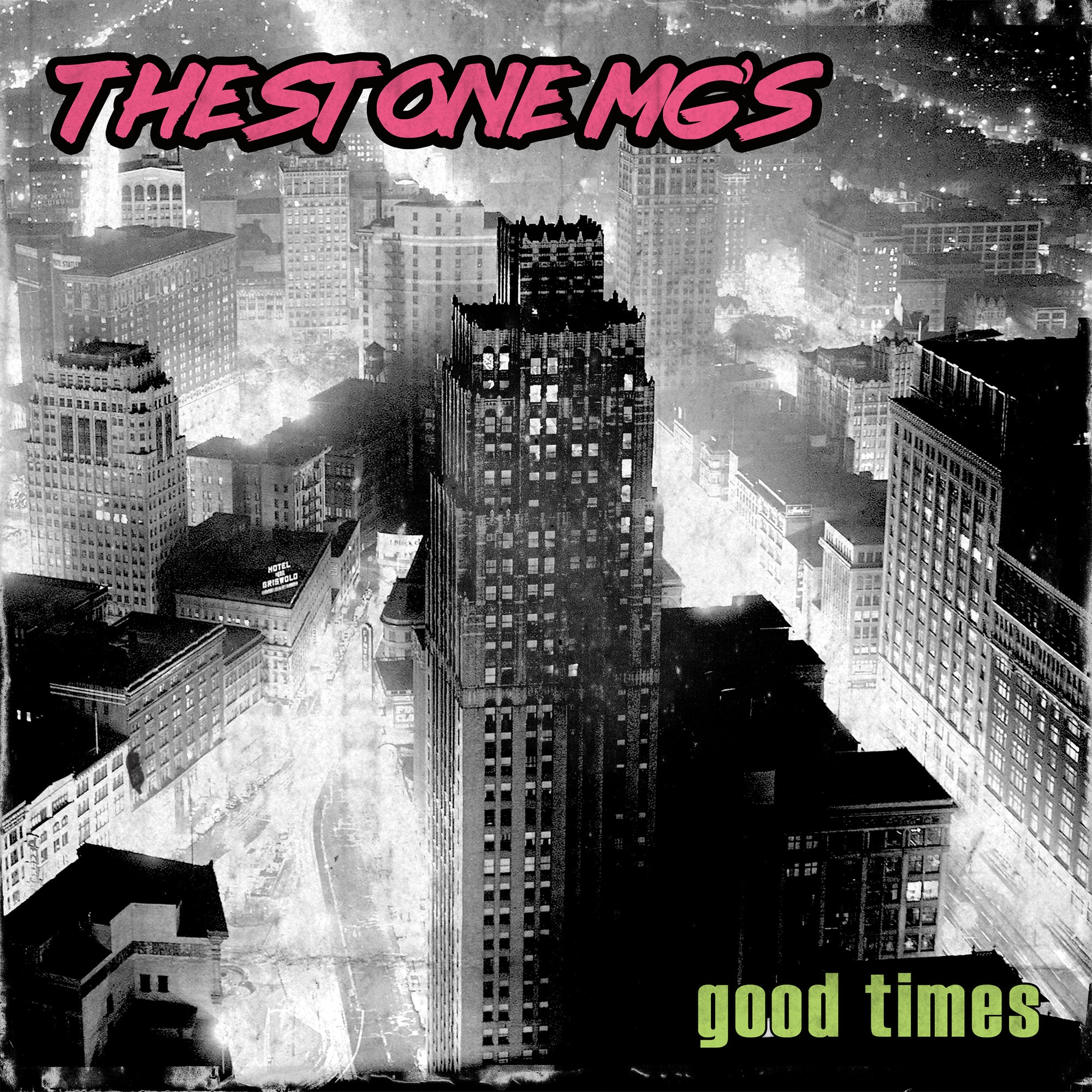 The Stone MG's – 'Good Times'