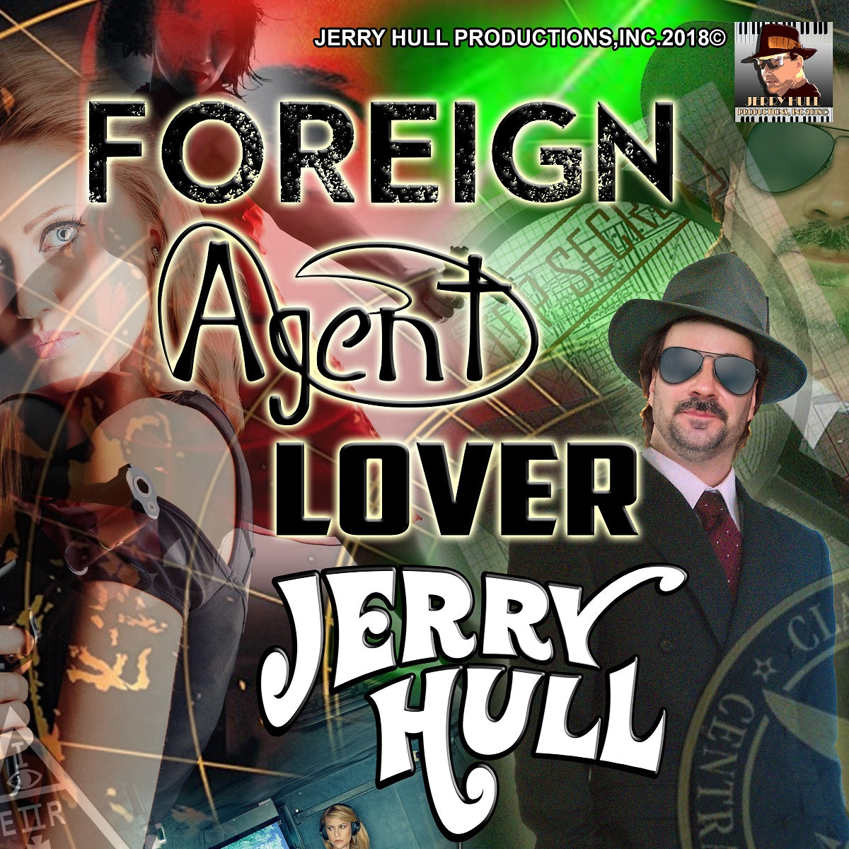 Song: Jerry Hull – Foreign Agent Lover (Single)