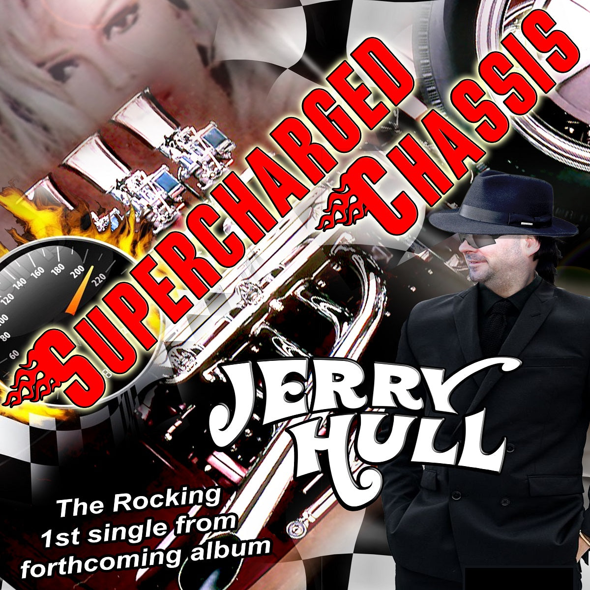 Jerry Hull - 'Supercharged Chassis'