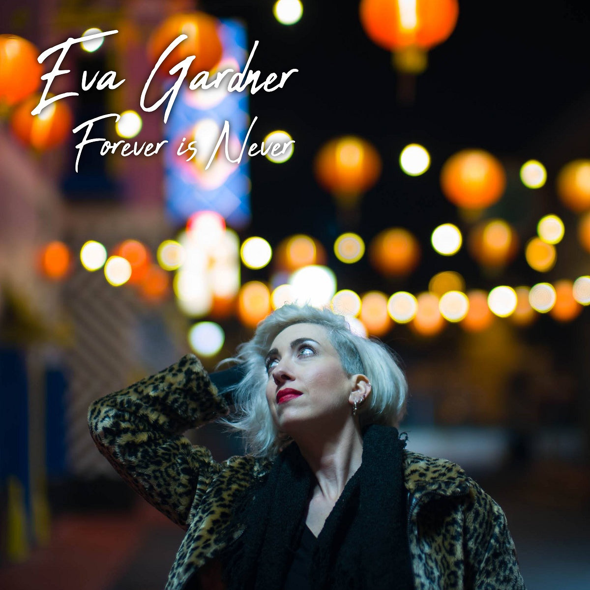 Eva Gardner – 'Forever Is Never'