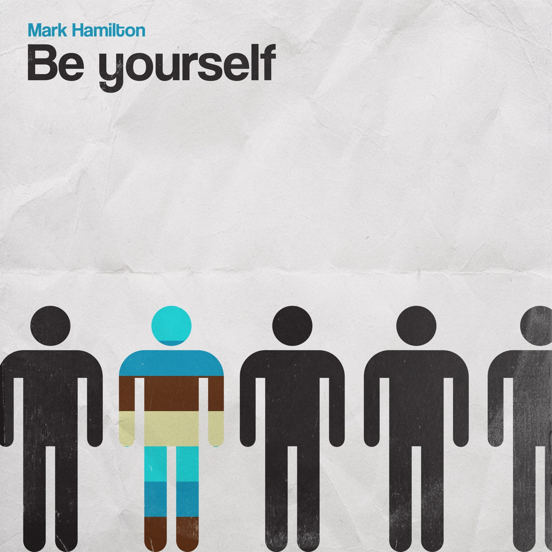 Mark Hamilton – 'Be Yourself'