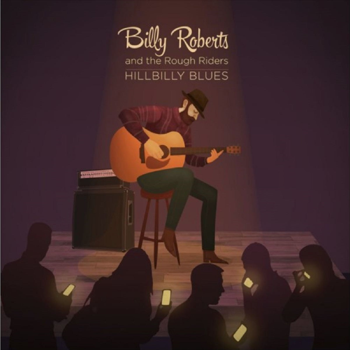 Billy Roberts and The Rough Riders - 'HillBilly Blues'