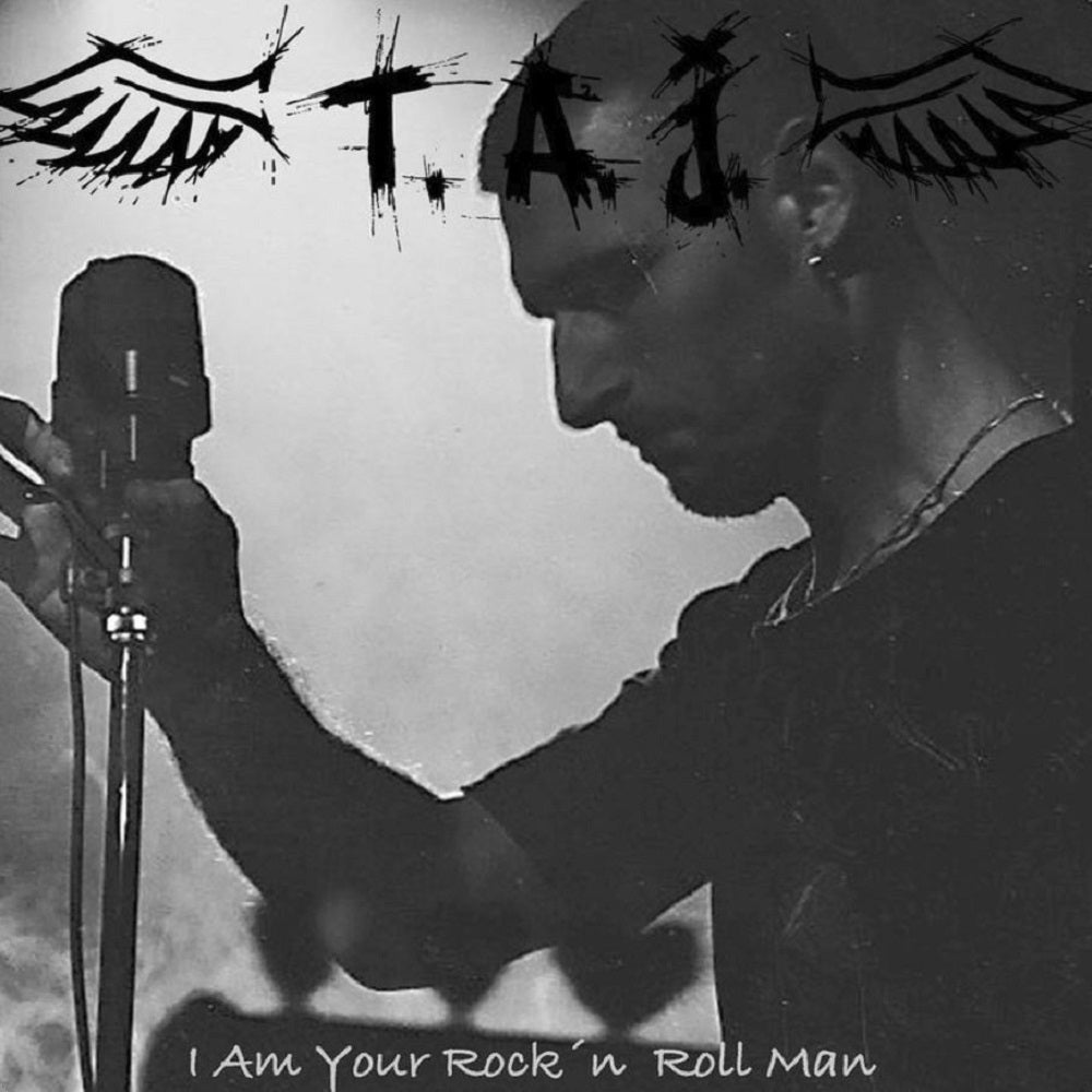 T.A.J. – 'I Am Your Rock'N Roll Man'