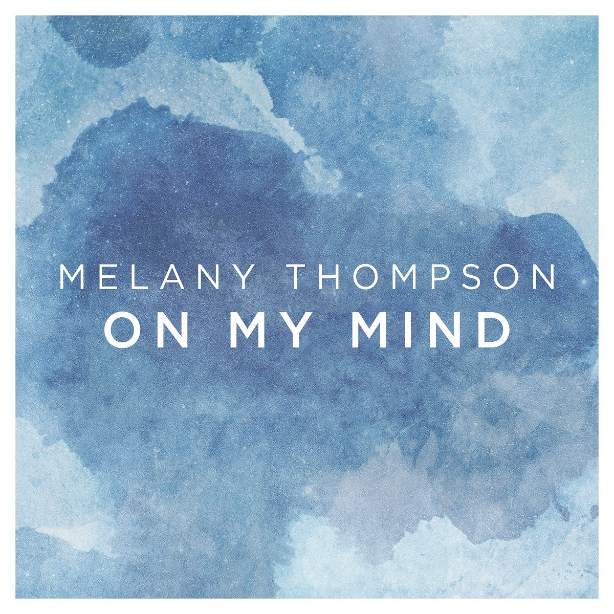 Melany Thompson – 'On My Mind'