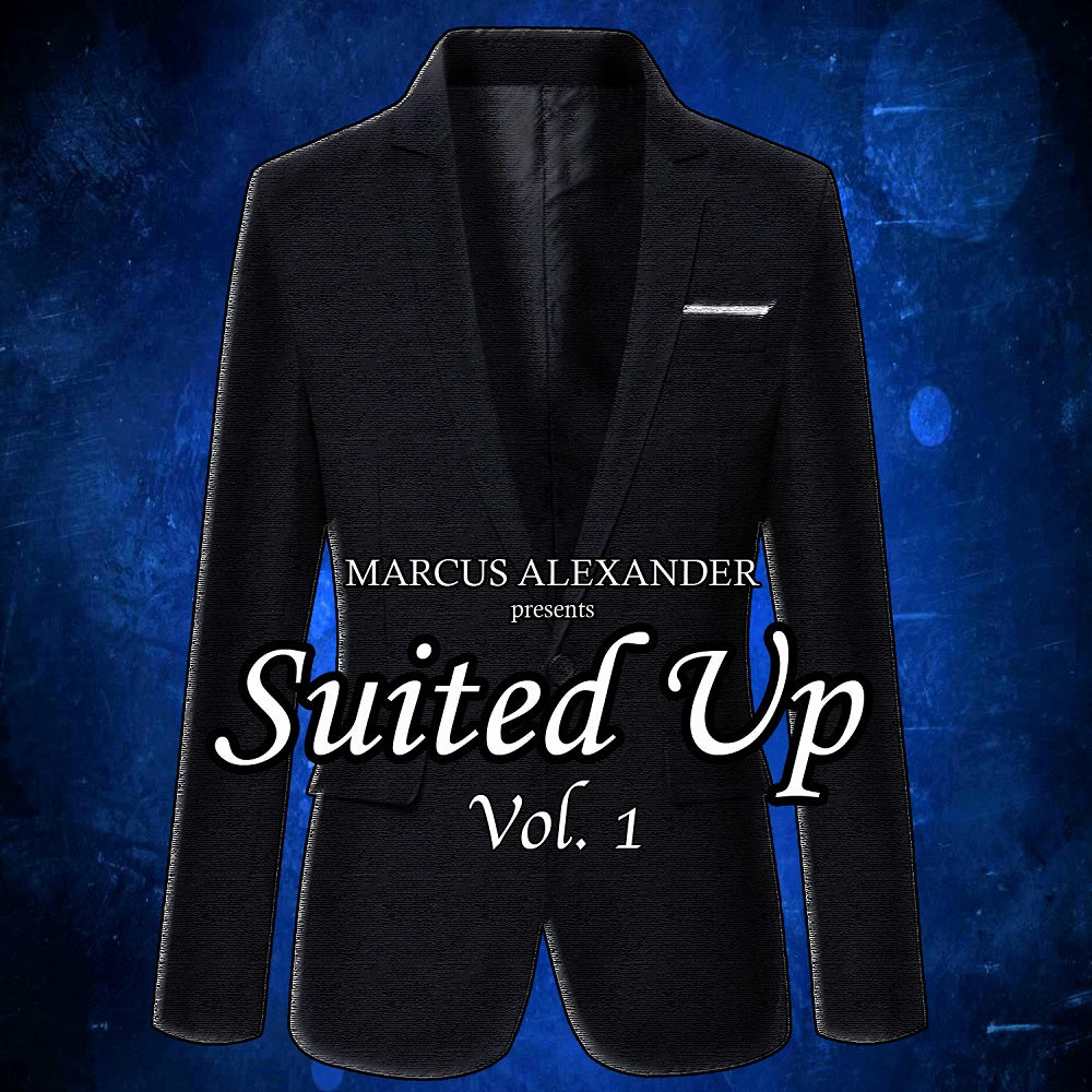 Marcus Alexander – 'Suited Up, Vol. 1'