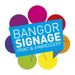 Bangor Signage, Print & Embroidery