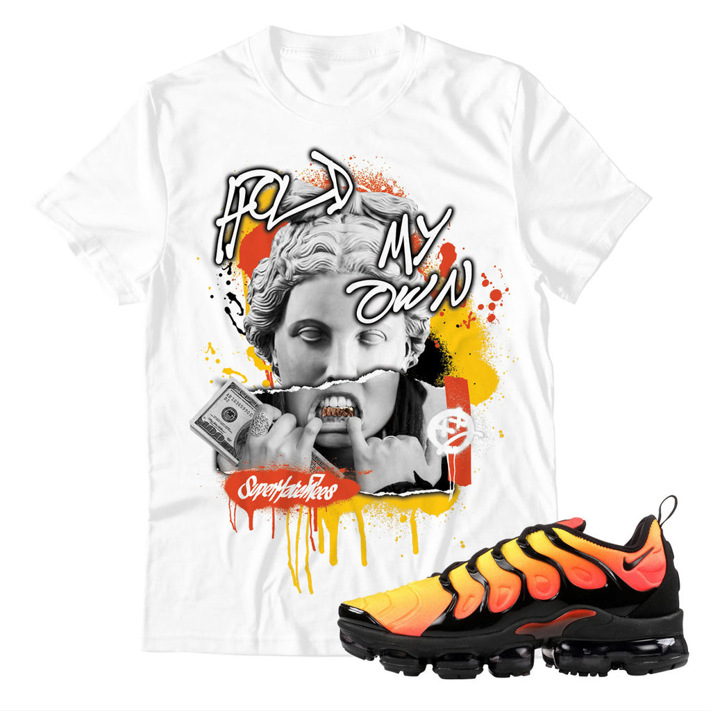 Hold My Own Unisex TShirt Air Vapormax Plus 'Sunset'