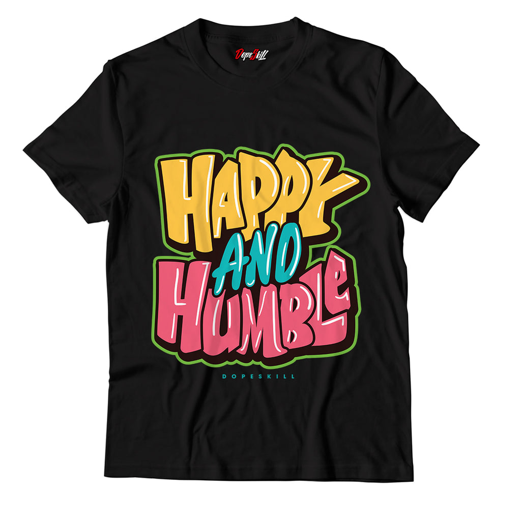 Happy And Humble Unisex TShirt Match Air Jordan 1 High OG Bio Hack