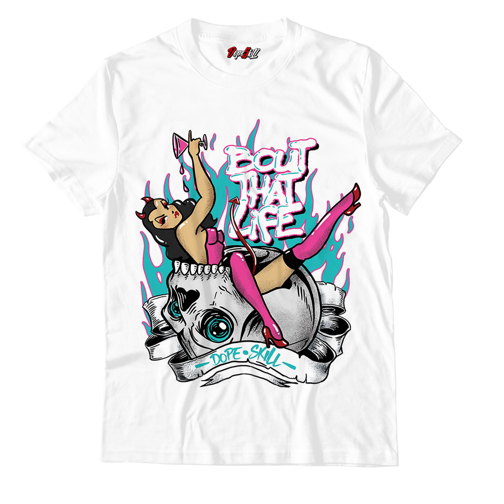 Bout That Life Unisex TShirt Match Air Jordan 8 Retro 'South Beach'