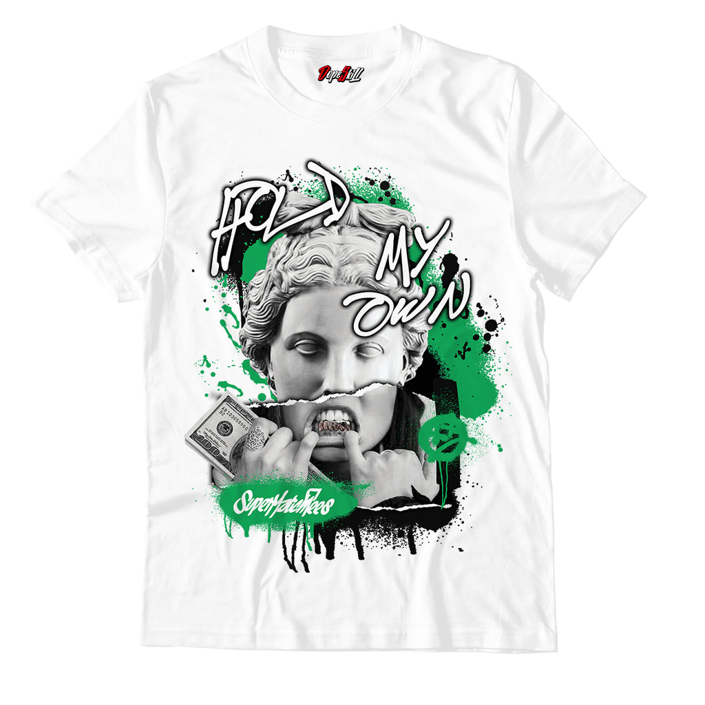 "Hold My Own White Unisex Tshirt Match-Air Jordan 13 ""Lucky Green"""