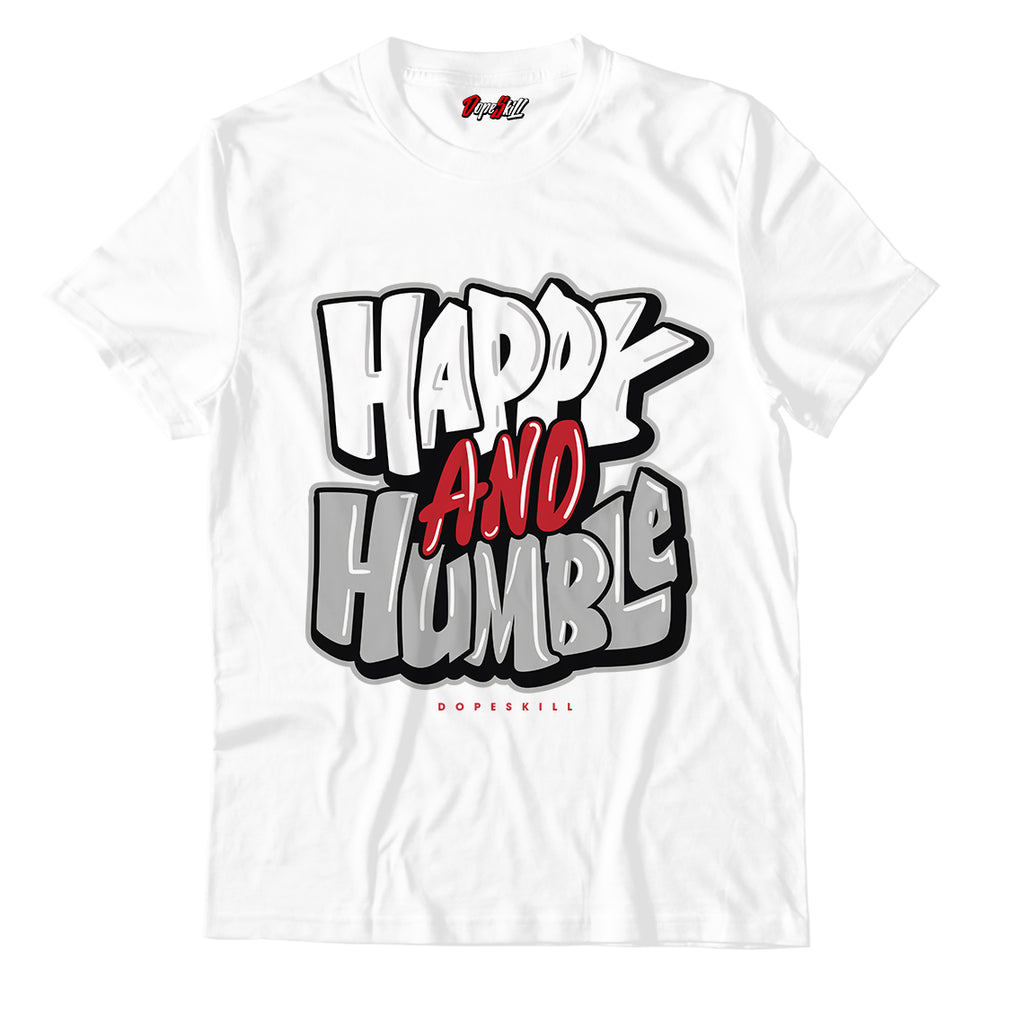 Happy and Humble Unisex TShirt Match Jordan 1 Retro High Light Smoke Grey