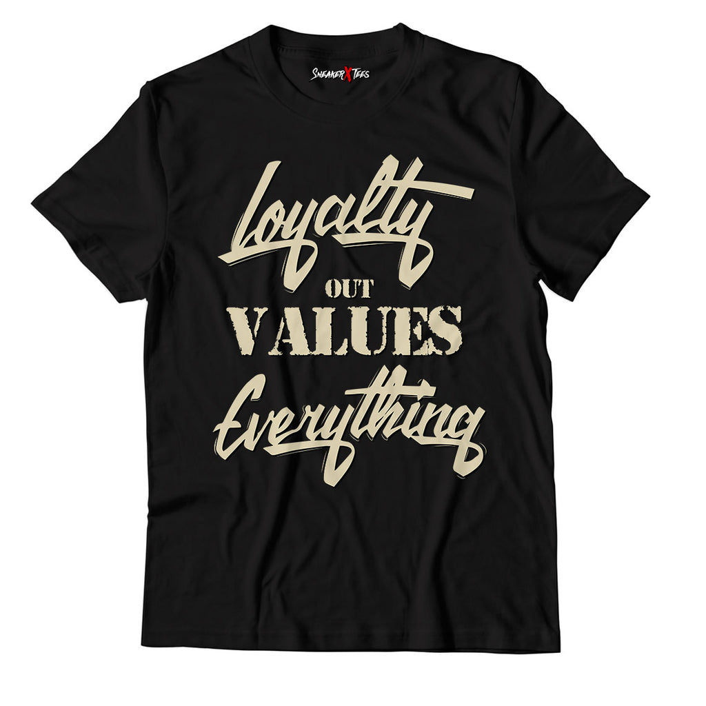 Loyalty Out Values Everything Unisex TShirt Match Yeezy Slide