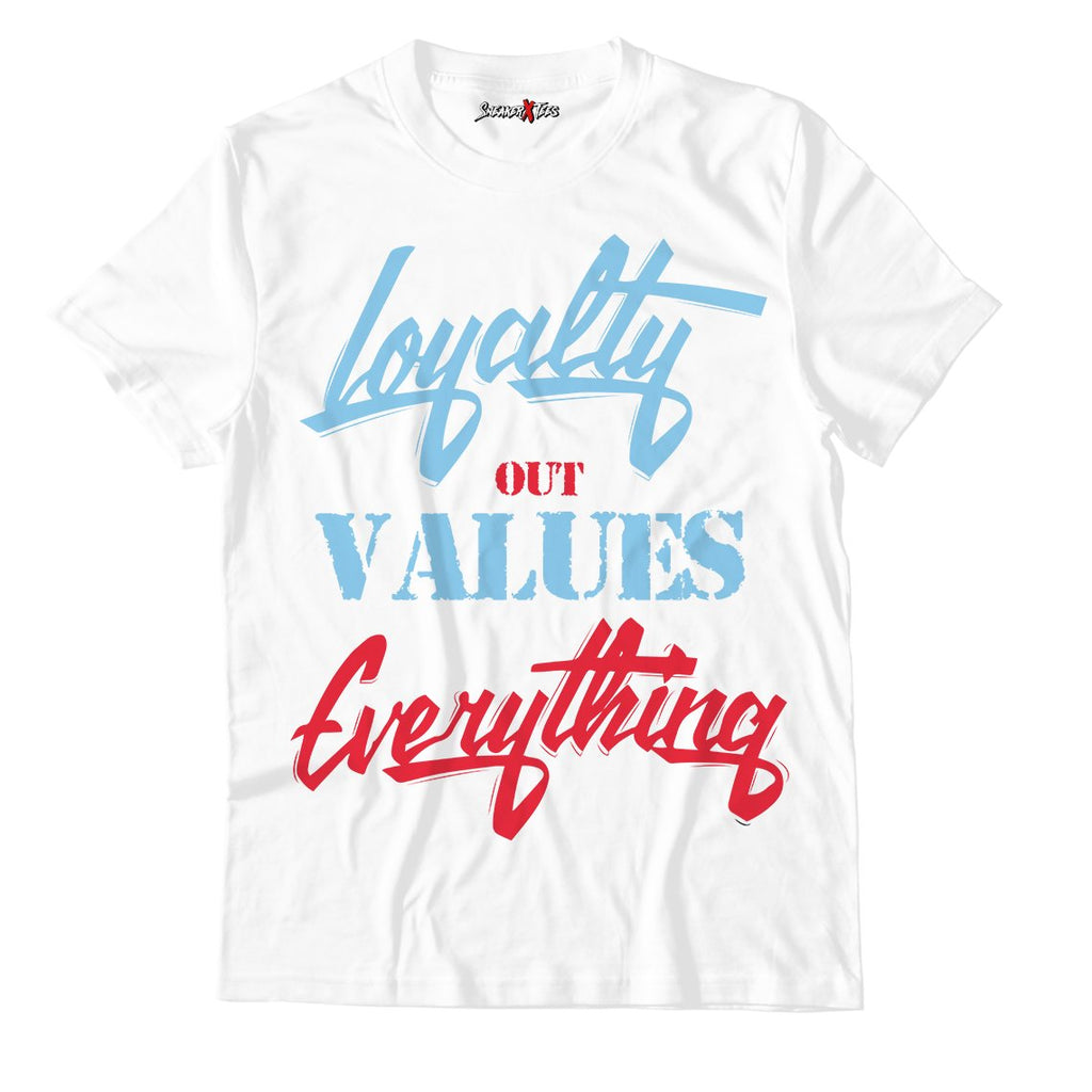 Loyalty Out Values Everything White Unisex TShirt Match Air VaporMax Chicago - Air Max 97 Gundam 2020