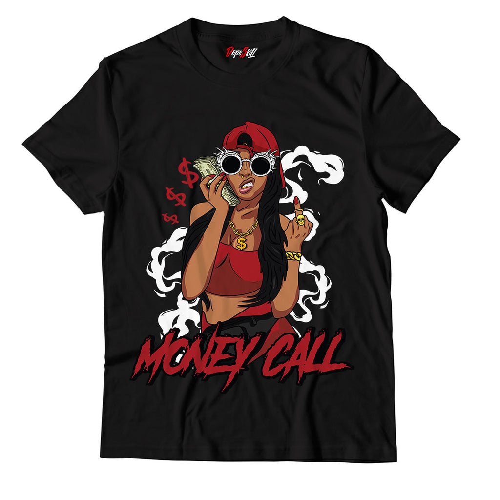 Money Call Unisex TShirt Match Jordan 1 Varsity Red