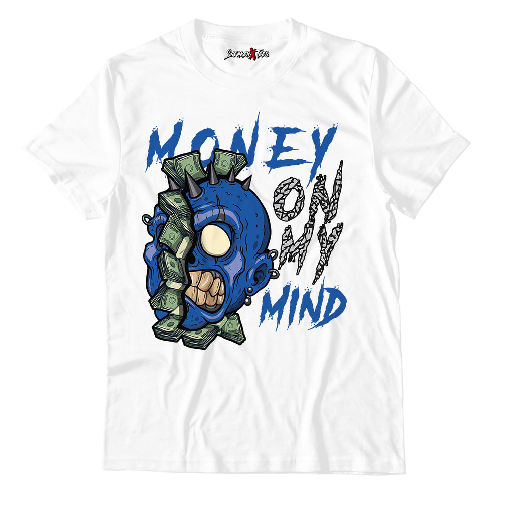 Money On My Mind Unisex TShirt Match Air Jordan 3 Varsity Royal