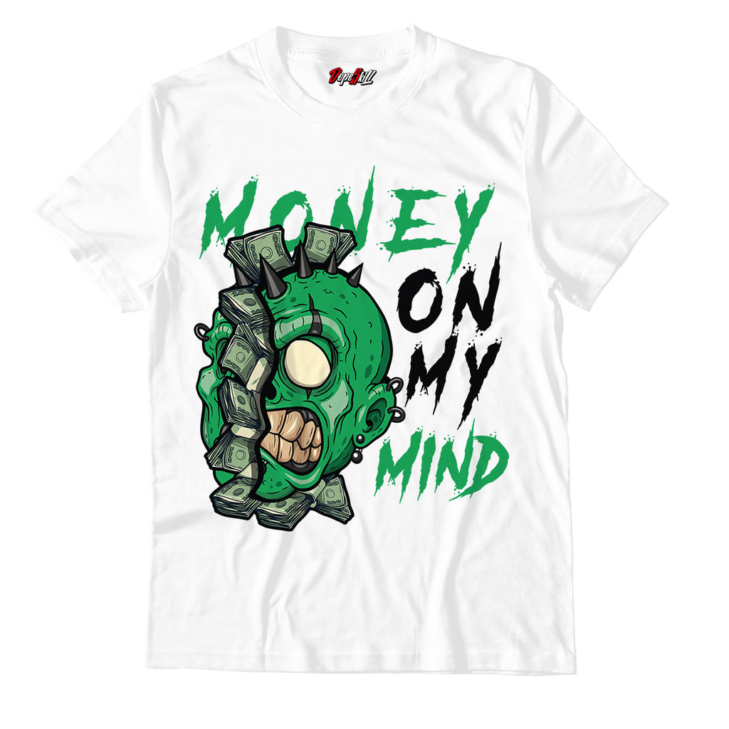 Money On My Mind White Unisex TShirt Match Air Jordan 1 WMNS Lucky Green
