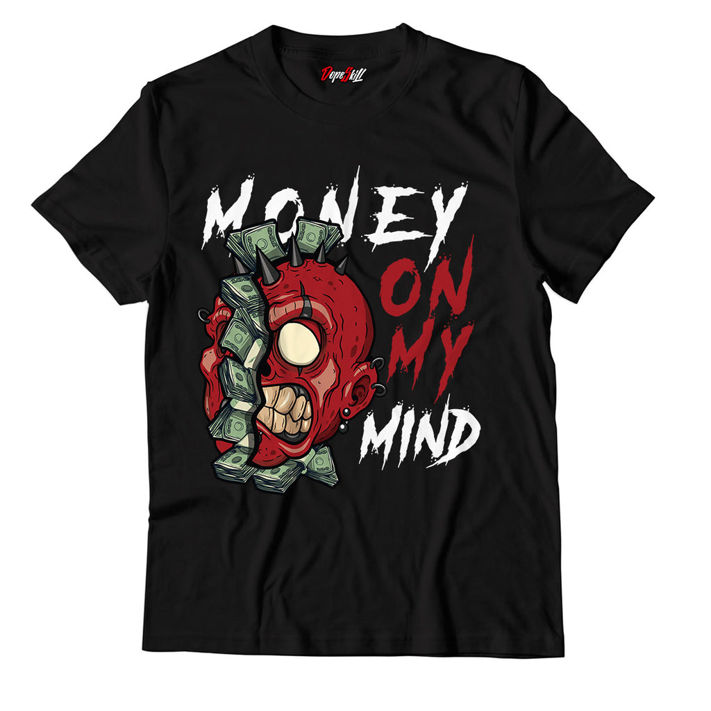 Money On My Mind Unisex TShirt Match Jordan 1 Varsity Red