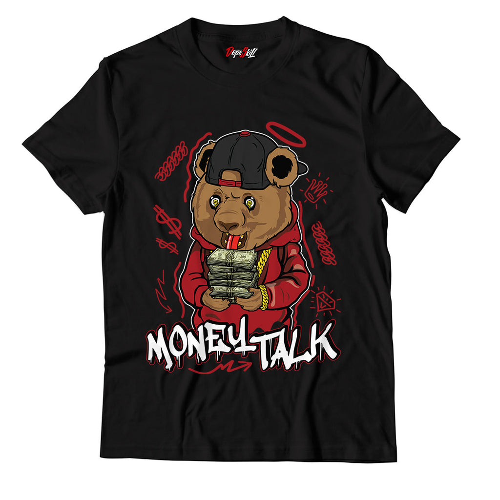 Money Talk Bear Unisex TShirt Match Jordan 1 Varsity Red