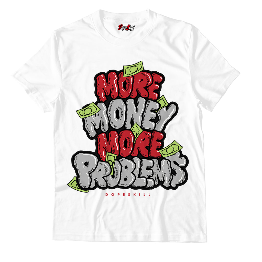 More Money More Problems Unisex TShirt Match Jordan 1 Retro High Light Smoke Grey
