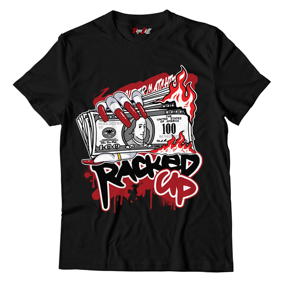 Racked Up Unisex TShirt Match Jordan 1 Varsity Red