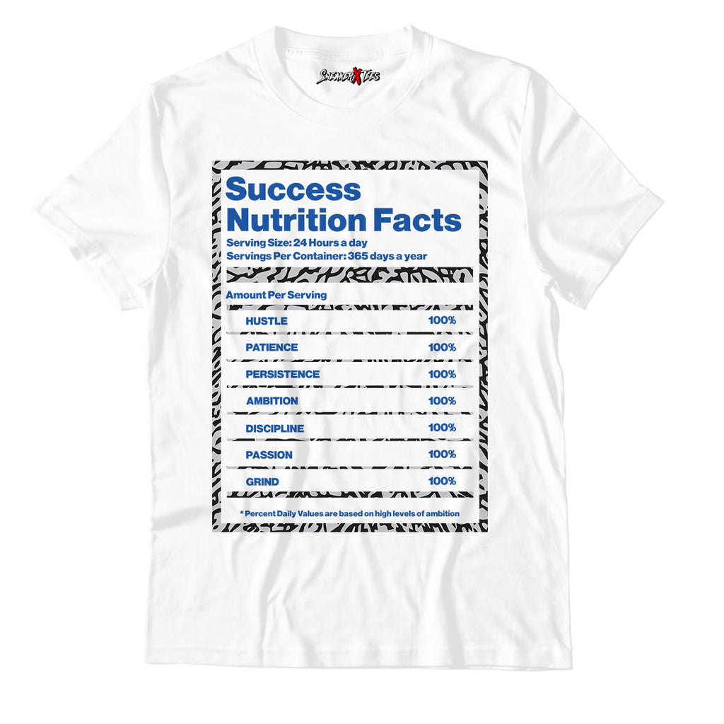 Success Nutrition Facts White Unisex TShirt Match Air Jordan 3 Varsity Royal