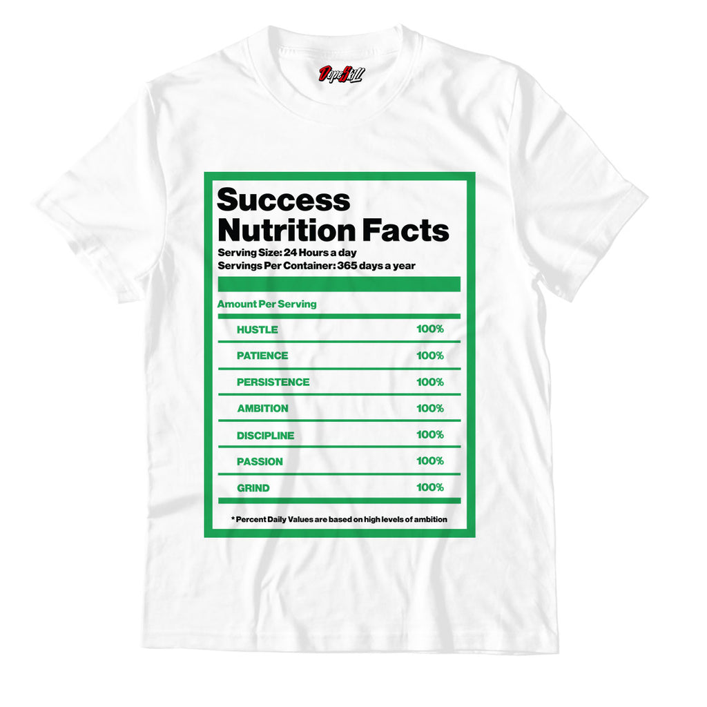 Success Nutrition Facts White Unisex TShirt Match Air Jordan 1 WMNS Lucky Green